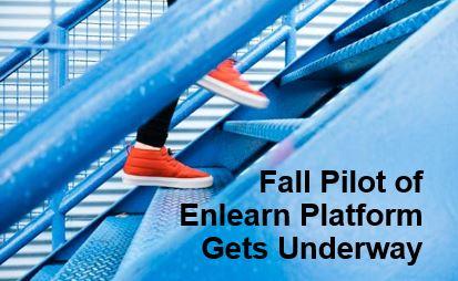 Fall Pilot of Enlearn Platform Gets Underway