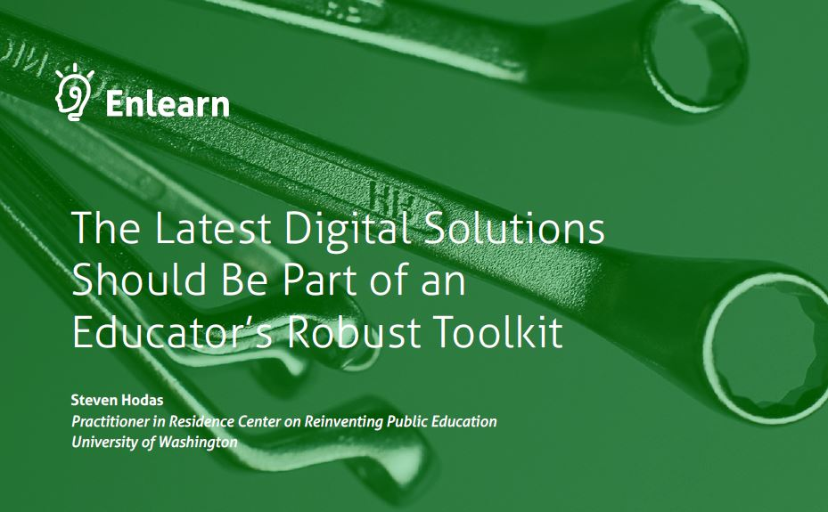 The Latest Digital Solutions Should Be Part of an Educator's Robust Toolkit